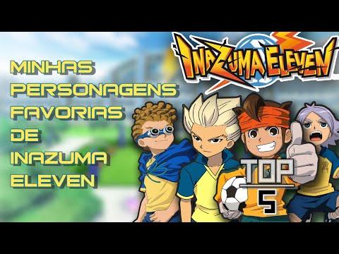 TOP 5 - Minhas Personagens Favoritas Em Inazuma Eleven.
