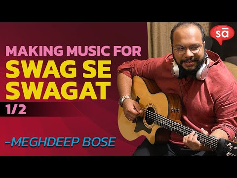 Making Of Swag Se Swagat Song | Part 1 || Meghdeep Bose || S06 E20 || ConverSAtions