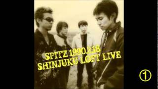 SPITZ 1990.2.18 新宿LOFT ① MP3