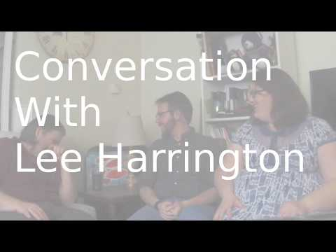 Conversation with Lee Harrington