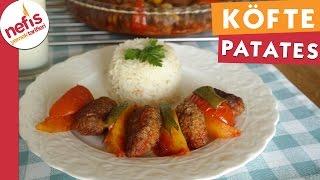 Fırında Köfte Patates - Köfte Tarifi - Nefis Yemek Tarifleri