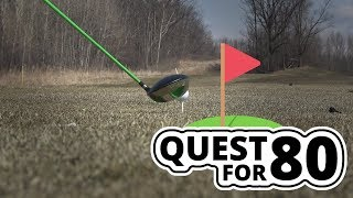 First Round of Golf in 2018 | Quest for 80 Ep. 4