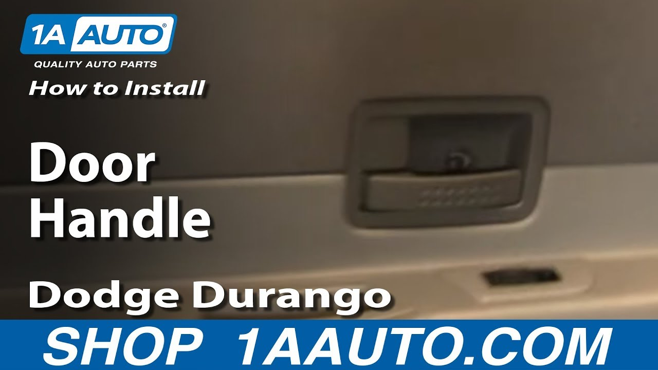 How To Replace Rear Door Handle 04 09 Dodge Durango Youtube