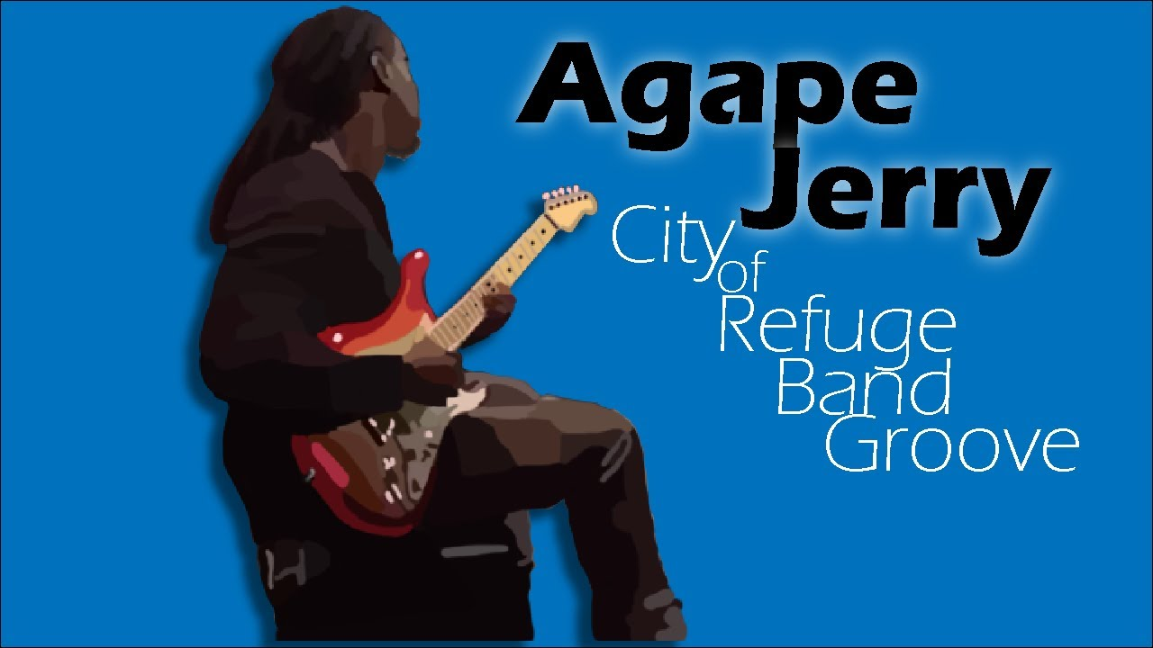 Download City of Refuge Band Groove (Agape Jerry) [2/5]