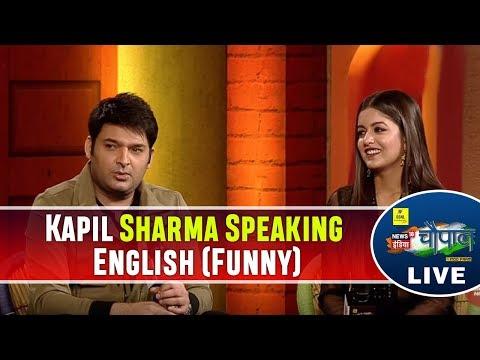 Kapil Sharma Speaking English (Funny) | Chaupal - चौपाल 2017 | News18 India LIVE
