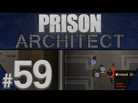 Prison Architect - Getting Overwhelmed - PART #59