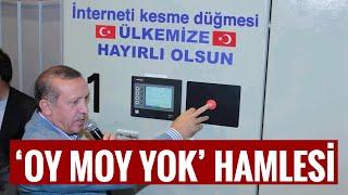 ERDOĞAN'DAN 'OY MOY YOK' HAMLESİ..!