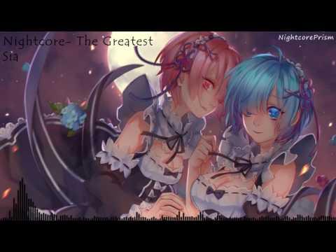 Nightcore- The Greatest (Sia)