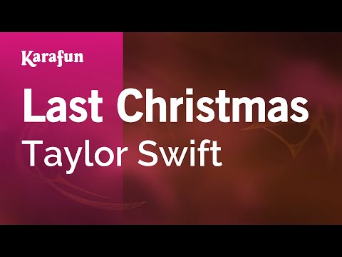 Karaoke Last Christmas - Taylor Swift *