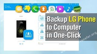 Lg Data Backup | How To Backup Lg Phone To Computer In One-click