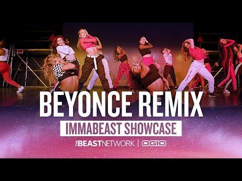Beyonce REMIX - Choreography by Willdabeast Adams   IMMABEAST Showcase 2018