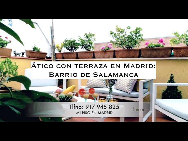 ático Con Terraza En El Barrio De Salamanca Youtube