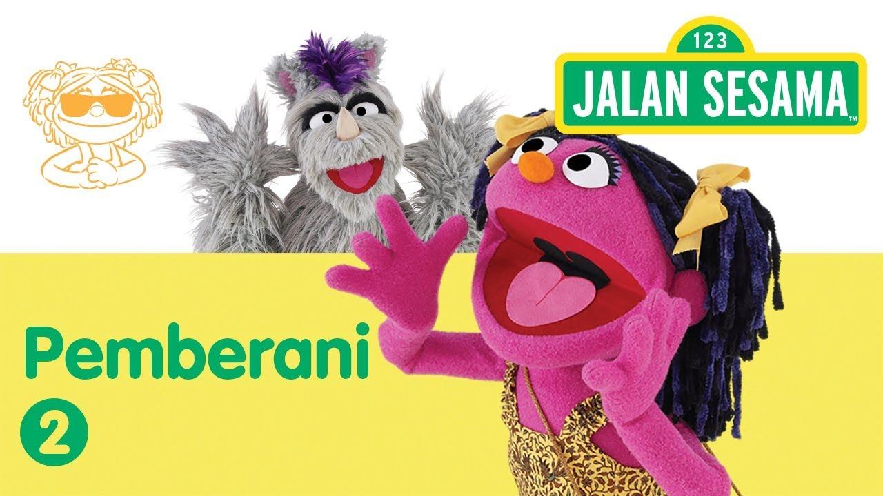 Download Jalan Sesama: Pemberani - Bagian 2