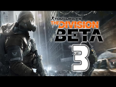 "The Division - Beta Ep. 3 - ""Epic Loot"" [Closed Beta]"