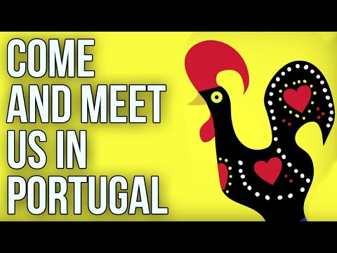 COME AND MEET US IN PORTUGAL