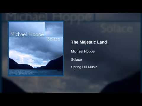 Michael Hoppé - The Majestic Land