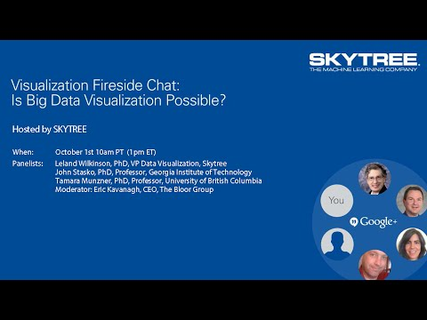 Visualization Fireside Chat #VisFireside: Is Big Data Visualization Possible?