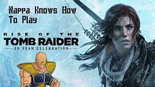Nappa Knows How To Play: Rise of The Tomb Raider