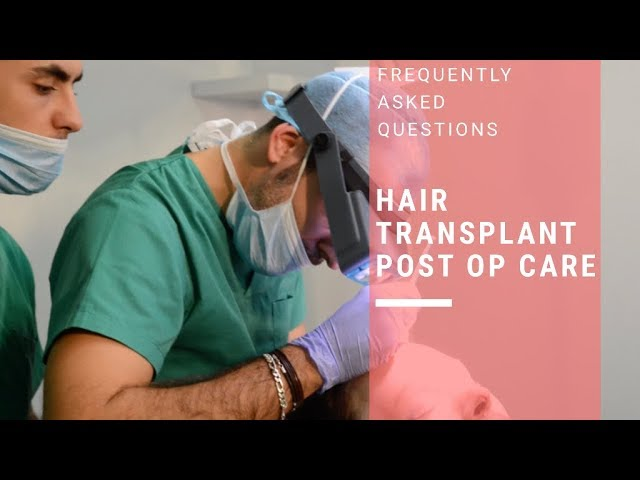HAIR TRANSPLANTS Postop care - Hairline Feminization Surgery
