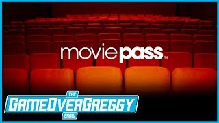 What Is Movie Pass? - The GameOverGreggy Show Ep. 197 (Pt. 2)