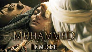 İlk mucize - Hz. Muhammed Allahın Elçisi