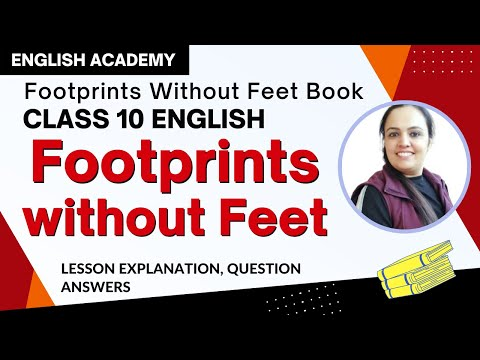 Footprints Without Feet Class 10 English - Supplementary Reader Chapter 5 Explanation