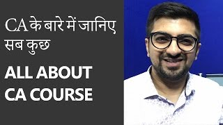 All about CA Course (Chartered Accountant). By CA Neeraj Arora