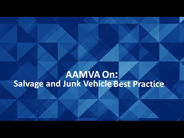 Salvage and Junk Vehicle Best Practice