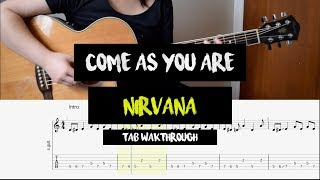 Come As You Are - Nirvana (Tab Walkthrough / Fingerstyle Guitar Tutorial)