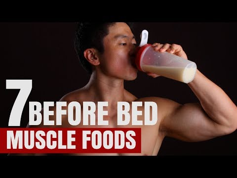 7 Best Pre Bedtime MUSCLE BUILDING Protein Foods
