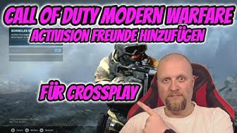 Call of Duty Modern Warfare Activision Freunde hinzufügen für Crossplay Tutorial