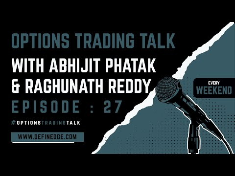 Options Talk 27: Review of the week by AP & an Interesting Options Trading Strategy on Straddles