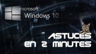 Astuce Windows 10 en 2 Minutes 10 Barre de lancement rapide