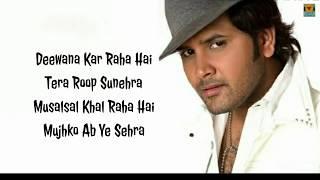 Deewana kar Raha Hai  तेरा रुप सुनेहरा (LYRICS) FULL SONG SUNG BY JAVED ALI   Raaz 3 HIT SONG