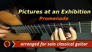 """Promenade,"" from Pictures at an Exhibition - Modest Mussorgsky (Guitar Transcription)"