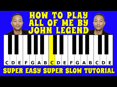 how-to-play-all-of-me-by-john-legend-on-the-piano-/-keyboard-|-slow-and-easy-tutorial-with-letters