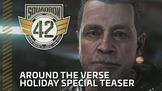 Squadron 42: Around the Verse - Holiday Special Teaser thumbnail