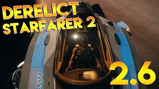 Star Citizen Alpha 2.6 PTU | DERELICT STARFARER 2 | Part 313 (Star Citizen 2016 PC Gameplay)