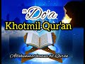 Terbaru Allahummarhamna Bil Quran Do A Khotmil