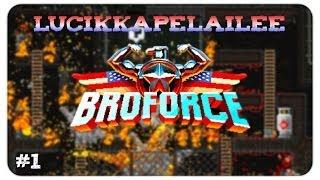 Broforce - 1 - Hillitöntä räiskintää!