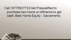 Home Equity - Sacramento Call 18779927733