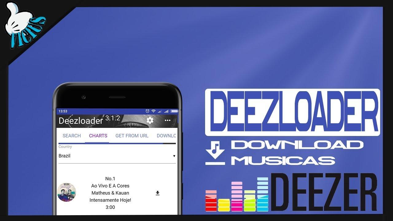 Download Musicas DEEZLOADER APK (ATUALIZADO 29/07)