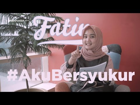 Free Download Fatin #akubersyukur Part 1 Mp3 dan Mp4