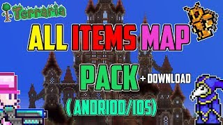TERRARIA: ALL ITEMS MAP PACK FOR ANDRIOD/IOS (TOTAL OF 5 WORLDS)