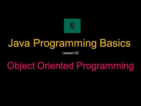 Java Programming Basics | Object Oriented Programming - Lesson 2