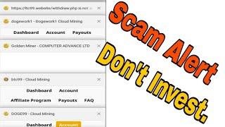Doge99, Ltc99, Btc99, Dogework1 all scam alert, Don't work this site.