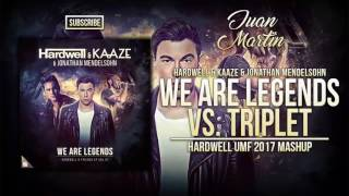 We Are Legends Vs Triplet Vs Cold As Ice Vs Be Hardwell UMF 2017 Mashup