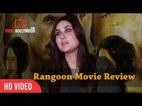 Kareena Kapoor Khan Review on Rangoon Movie | Saif Ali Khan, Kangana Ranaut, Shahid Kapoor