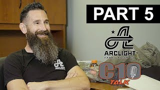 Aaron Kaufman & C10 Talk PART 5