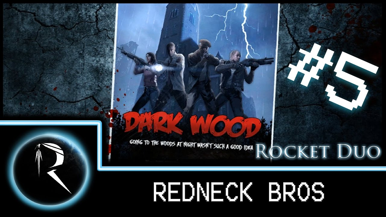 Rocket Duo: Redneck Bros - Dark Wood Part 5 - L4D2 - YouTube